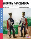 Uniforms of Russian army during the Napoleonic war Vol. 11
