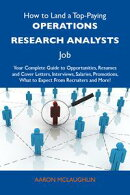 How to Land a Top-Paying Operations research analysts Job: Your Complete Guide to Opportunities, Resumes and…
