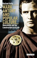Mark Antony and Popular Culture