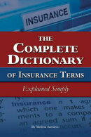 The Complete Dictionary of Insurance Terms Explained Simply