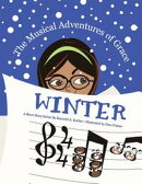 The Musical Adventures of Grace - Winter