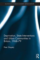 Deprivation, State Interventions and Urban Communities in Britain, 1968?79