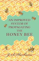 An Improved System of Propagating the Honey Bee