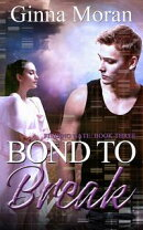 Bond to Break (Finding Nate Book 3)