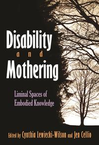 DisabilityandMotheringLiminalSpacesofEmbodiedKnowledge