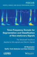 Time-Frequency Domain for Segmentation and Classification of Non-stationary Signals