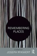 Remembering Places: A Memoir