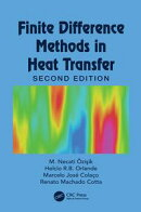 Finite Difference Methods in Heat Transfer, Second Edition