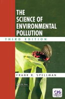 The Science of Environmental Pollution, Third Edition