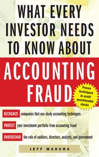 WhatEveryInvestorNeedstoKnowAboutAccountingFraud