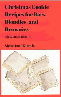 ChristmasCookieRecipesforBars,Blondies,&BrowniesHealthierBites1