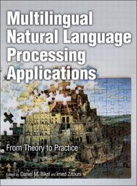 MultilingualNaturalLanguageProcessingApplicationsFromTheorytoPractice