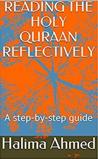 ReadingTheHolyQuraanReflectively-astep-b-stepguide