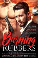 Burning Rubbers: Gritty MM Romantic Suspense