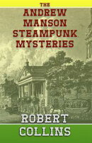 The Andrew Manson Steampunk Mysteries