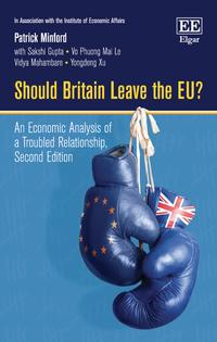 ShouldBritainLeavetheEU?AnEconomicAnalysisofaTroubledRelationship,SecondEdition