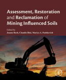 Assessment, Restoration and Reclamation of Mining Influenced Soils