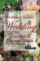 The Bride & Groom's Wedding Checklist & Planner Guide