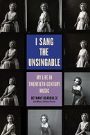 I Sang the Unsingable