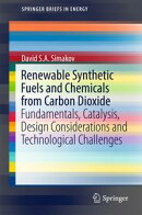 Renewable Synthetic Fuels and Chemicals from Carbon Dioxide