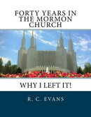 Forty Years in the Mormon Church