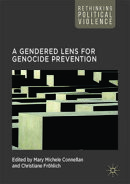A Gendered Lens for Genocide Prevention