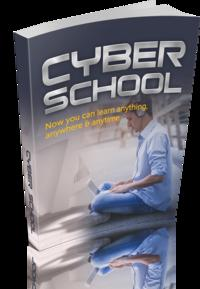 CyberSchoolNowyoucanlearnanything,anywhere&anytime
