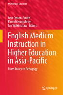 English Medium Instruction in Higher Education in Asia-Pacific