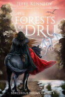 The Forests of Dru