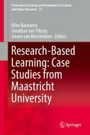 Research-Based Learning: Case Studies from Maastricht University
