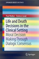 Life and Death Decisions in the Clinical Setting