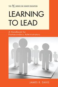 LearningtoLeadAHandbookforPostsecondaryAdministrators