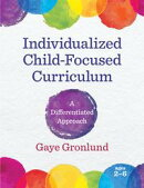 Individualized Child-Focused Curriculum