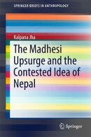 The Madhesi Upsurge and the Contested Idea of Nepal