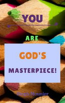 You are God's Masterpie!ce