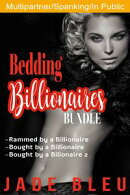 Bedding Billionaires Bundle: Vol 1-3