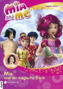 Mia and me, Band 25