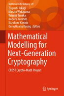 Mathematical Modelling for Next-Generation Cryptography