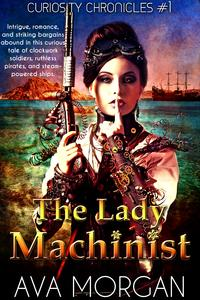 TheLadyMachinist(CuriosityChronicles,#1)