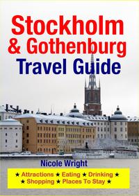 Stockholm&GothenburgTravelGuideAttractions,Eating,Drinking,Shopping&PlacesToStay