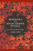 Biopolitics and Social Change in Italy