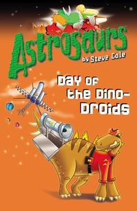 Astrosaurs7:DayoftheDino-Droids