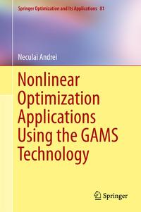 NonlinearOptimizationApplicationsUsingtheGAMSTechnology