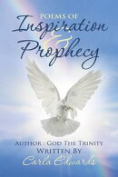 Poems of Inspiration and Prophecy