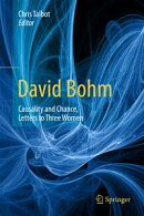 David Bohm: Causality and Chance, Letters to Three Women