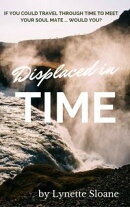 Displaced in Time