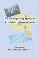 Practical Engineering Application in Electrical Engineering Studies