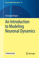 An Introduction to Modeling Neuronal Dynamics