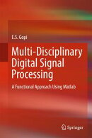 Multi-Disciplinary Digital Signal Processing