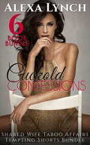 Cuckold Confessions Forced To Share Bundle 4 Pack Volume 1